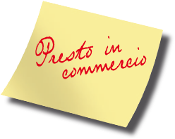 Presto in commercio